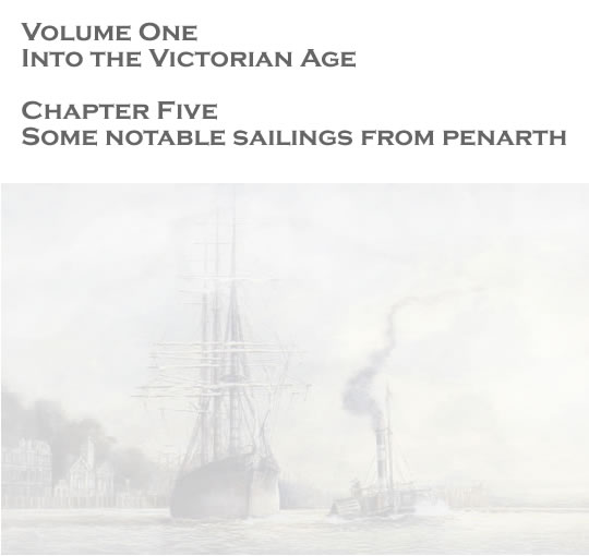 Volume One - Into the Victorian Age - Some notable sailings from the docks . . .