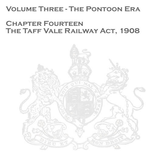 Chapter 14 - The Taff Vale Railway Act, 1908