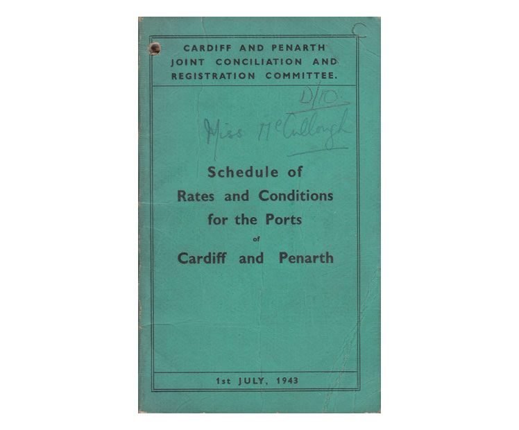 'Schedule of Rates and Conditions for the Ports of Cardiff and Penarth' - July 1943.