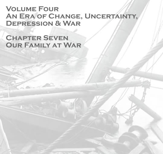 Penarth Dock - Volume Four - An Era of Change, Uncertainty, Depression & War - Our family at war . . .