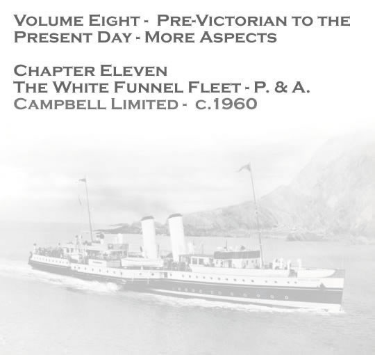 The White Funnel Fleet - P & A Campbell Limited